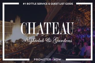 Chateau Vegas Bottle Service Guide