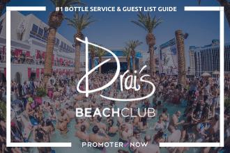 Drais Beach Club Vegas Bottle Service Guide
