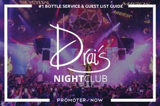 Drais Nightclub Vegas Bottle Service Guide