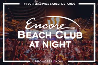 EBC Nightswim Vegas Bottle Service Guide
